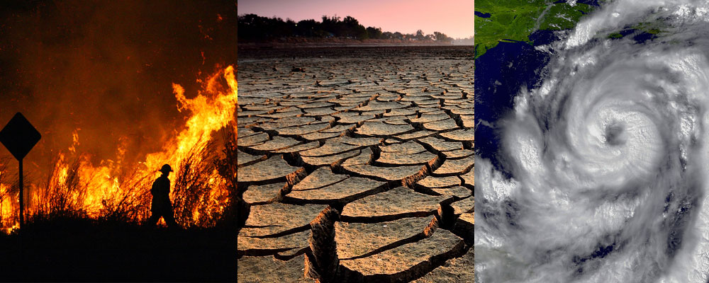 fire, drought and hurricanes
